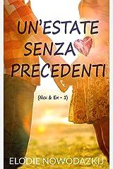Un'estate senza precedenti: (Nick & Em #1) (Italian Edition) Kindle Edition