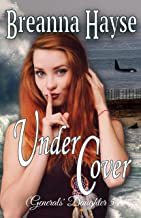 Under Cover (Generals' Daughter Book 5) (English Edition)