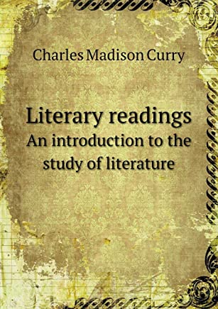 Literary Readings an Introduction to the Study of Literature