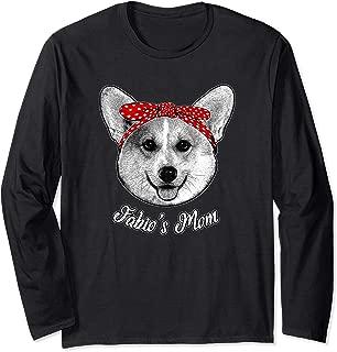 Dog Named FABIO CORGI Mom Cute Dog Rescuer Gift Long Sleeve T-Shirt
