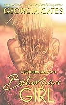 Bohemian Girl: A Forbidden Romance (Southern Girl Series Book 1)