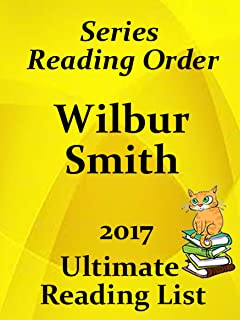 WILBUR SMITH SUMMARIES AND CHECKLIST - ALL BOOKS AND SERIES: READING LIST, KINDLE CHECKLIST AND STORY SUMMARIES FOR ALL WILBUR SMITH FICTION (Ultimate Reading List Book 25)