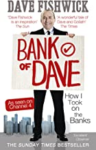 Bank of Dave: How I Took On the Banks