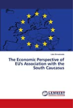 The Economic Perspective of EU's Association with the South Caucasus