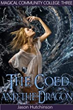 The Coed and the Dragon (Magical Community College Book 3)