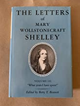 """The Letters of Mary Wollstonecraft Shelley: """"What years I have spent!"""""""