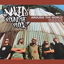 Naked 'Round the Block - Around the World (La La La La La) the Jump-Rock Version