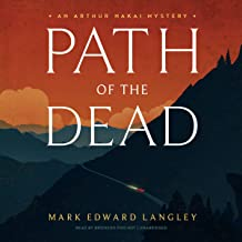 Path of the Dead: The Arthur Nakai Mysteries, Book 1