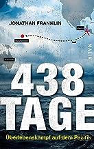 438 Tage: Überlebenskampf auf dem Pazifik (German Edition)