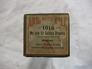 My Isle Of Golden Dreams - Player Piano