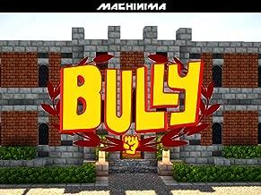 Clip: Bully