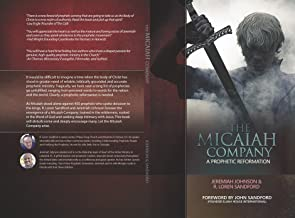 The Micaiah Company: A Prophetic Reformation