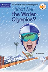 What Are the Winter Olympics? (What Was?) Kindle Edition
