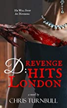 D: Revenge Hits London (Whitby's Darkest Book 2)