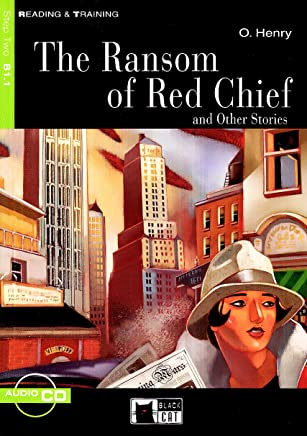 The Ransom of Red Chief: And Other Stories [With CD] [Lingua inglese]