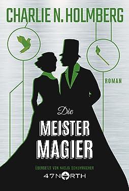Die Meistermagier (Die Magier 3) (German Edition)