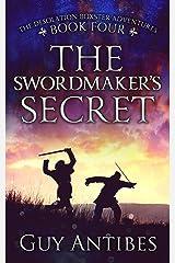 The Swordmaker's Secret (The Adventures of Desolation Boxster Book 4) Kindle Edition