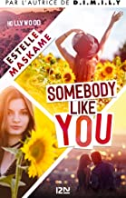 Somebody Like You - tome 01