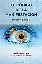 El código de la manifestación (Spanish Edition)