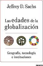 Las edades de la globalización: Geografía, tecnología e instituciones (Sin colección) (Spanish Edition)