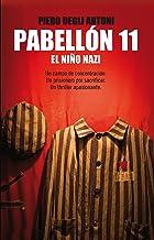 Pabellón 11: Un campo de concentración. Un prisionero por sacrificar. Un thriller apasionante