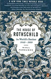 The House of Rothschild: The World's Banker 1849-1998