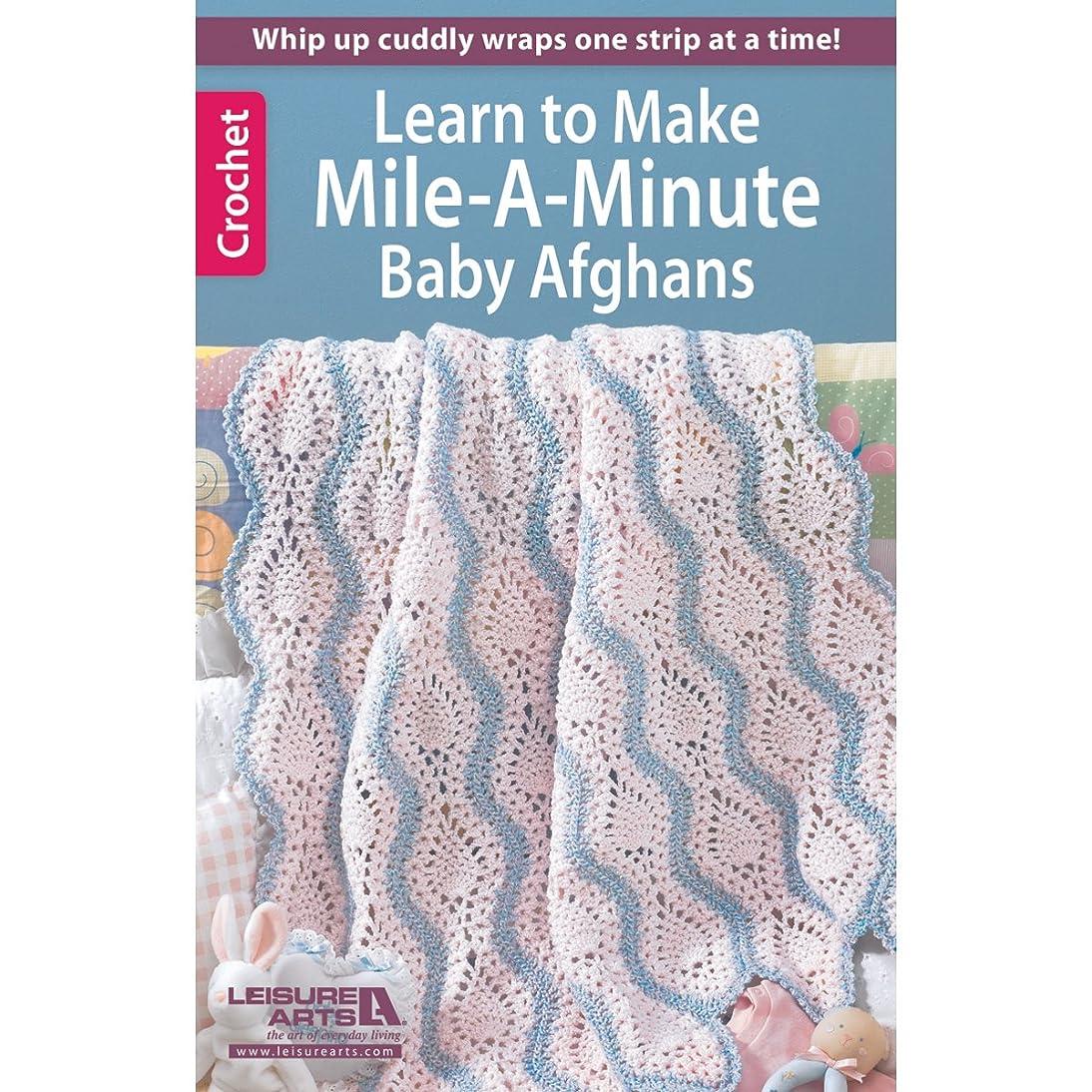 LEISURE ARTS LA-75473 Crochet Mile a Minute Baby Afghans Book