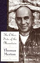 The Other Side of the Mountain: The End of the Journey (The Journals of Thomas Merton Book 7)
