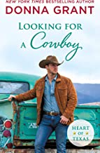 Looking for a Cowboy (Heart of Texas Book 5)