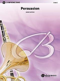 Persuasion: Alto Saxophone Solo Feature