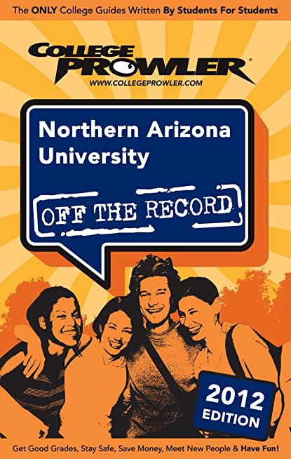 Northern Arizona University 2012 (English Edition)