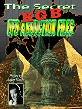 The Secret KGB UFO Abduction Files