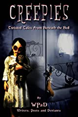 Creepies: Twisted Tales From Beneath the Bed Kindle Edition