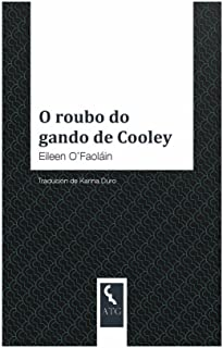 O roubo do gando de Cooley (Galician Edition)