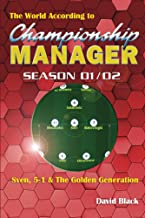 The World According to Championship Manager 01/02 (English Edition)