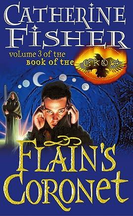 Flain's Coronet: Book Of The Crow 3