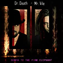 Death to the Pink Elephant [Explicit]