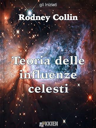 Teoria delle influenze celesti (gli Iniziati)