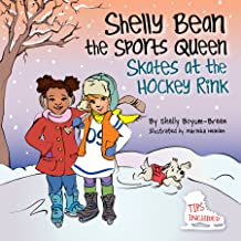 Shelly Bean the Sports Queen Skates at the Hockey Rink
