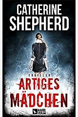 Artiges Mädchen: Thriller (German Edition) Kindle Edition