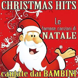Christmas Hits: Le famose canzoni di Natale cantate dai Bambini