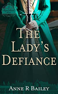 The Lady's Defiance (Royal Court Series)