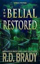 The Belial Restored (The Belial Rebirth Book 3)