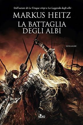 La battaglia degli Albi: La saga degli Albi 2