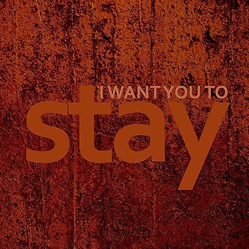 Amazon com: I Want You To Stay (Karaoke): GMP: MP3 Downloads