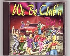We Be Club'n Vol. 1 Top Dogg Dr. Dre Snoop Dogg