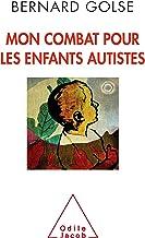 Livres Mon combat pour les enfants autistes (Sciences Humaines) PDF