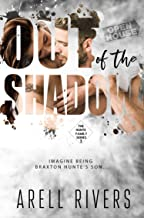 Out of the Shadow: Imagine Being Braxton Hunte's Son (The Hunte Family Series Book 2)