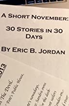 A Short November: 30 Stories in 30 Days