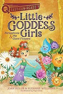 Little Goddess Girls: Persephone & the Giant Flowers